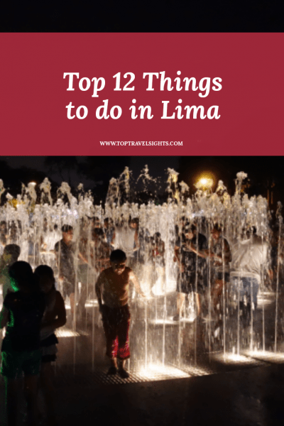 Pinterest image for top 12 things to do in Lima, Peru