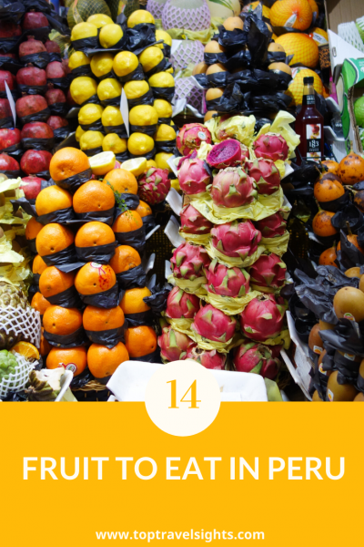 Pinterest graphic for Top 14 Delicious Fruit in Peru (and How to Eat Them)