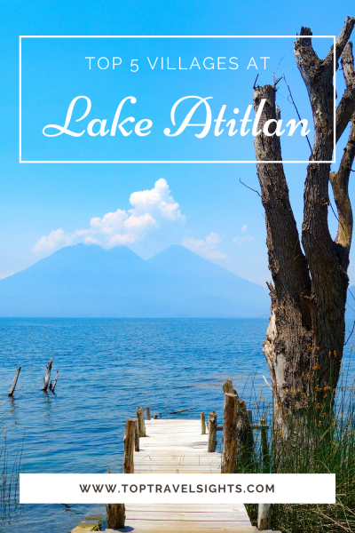 Pinterest graphic for Top 5 Villages at Lake Atitlan