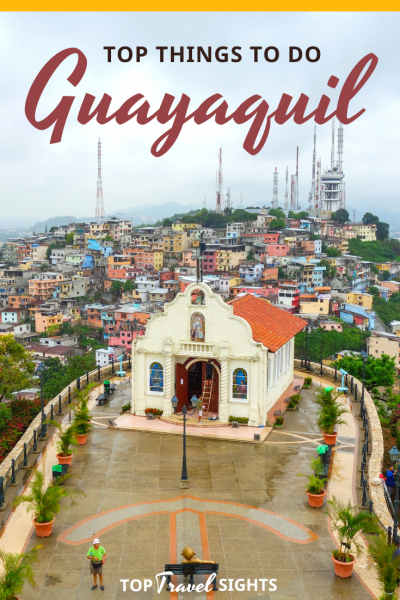 Top things to do in Guayaquil, Ecuador, Pinterest