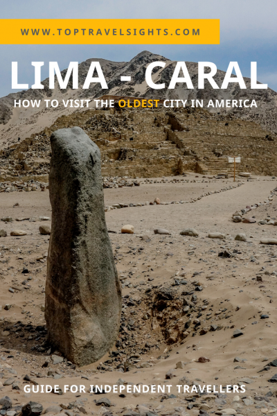 Pinterest image for guide to visiting Caral, Peru