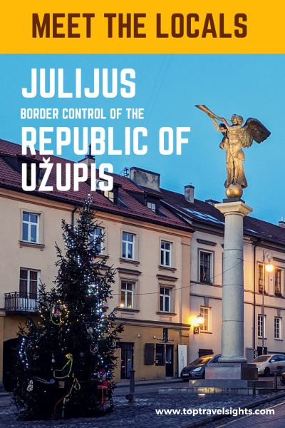 Pinterest graphic for Meet the locals, Julijus, border control of the Republic of Uzupis, Lithuania