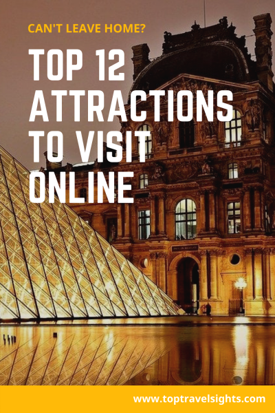 Pinterest graphic for Top 12 Attractions to Visit Online