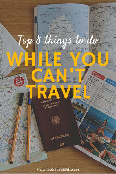 Pinterest graphic for Top 8 things to do while you can't travel