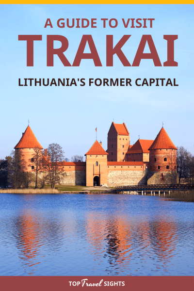 A Guide to Visit Trakai Lithuania