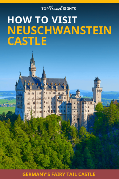 Pinterest graphic for How to Visit Neuschwanstein Castle
