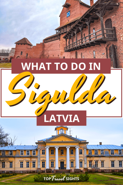 Pinterest graphic for top things to do in Sigulda