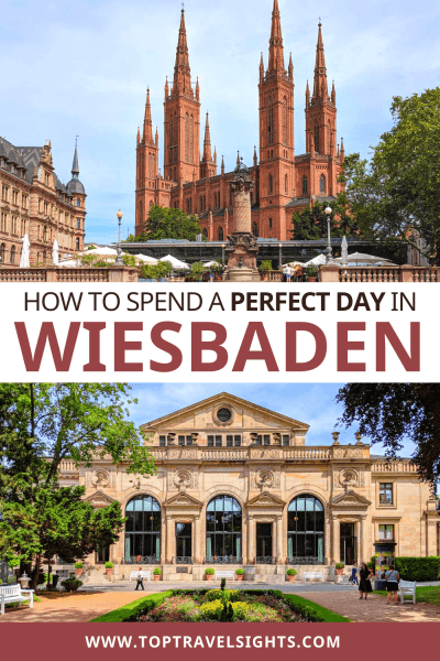 Pinterest graphic for Top Things to do in Wiesbaden