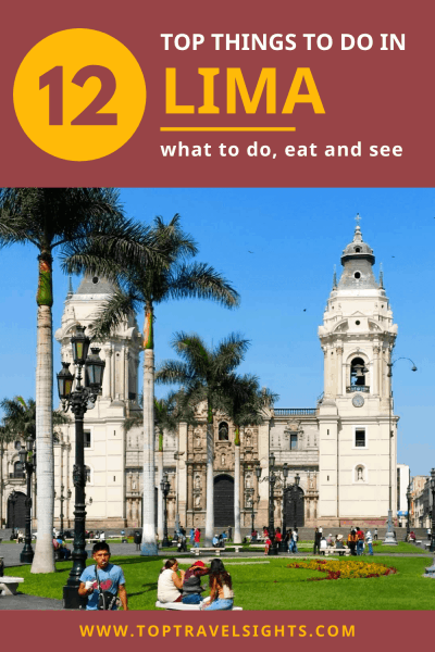 Pinterest graphic for Top Things to do in Lima