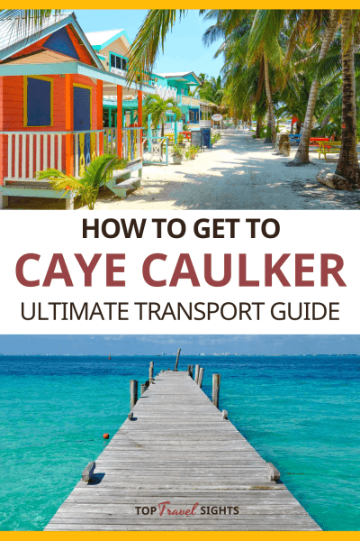Pinterest graphic for How to get to Caye Caulker